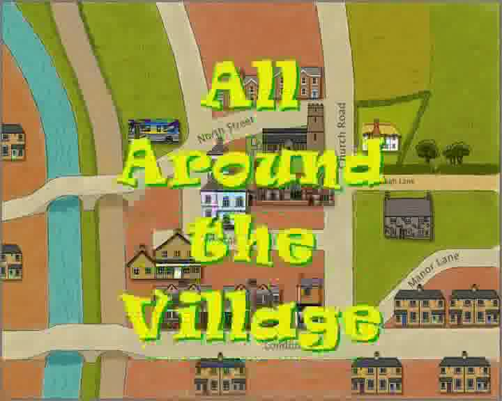 All Around The Village - created by children at the Blackpool City Learning Centre