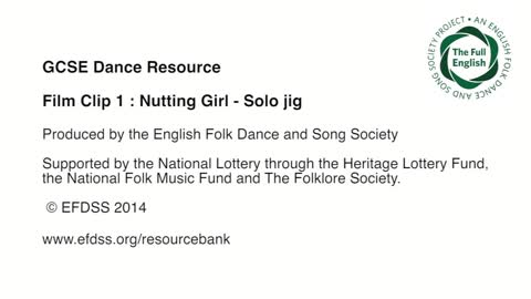 Film Clip 1: Nutting Girl (solo jig)