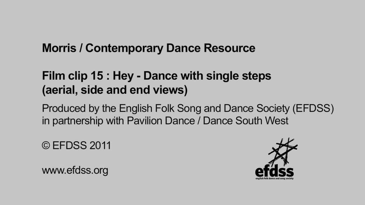 Film 15: Figures - Hey - Dance with single steps