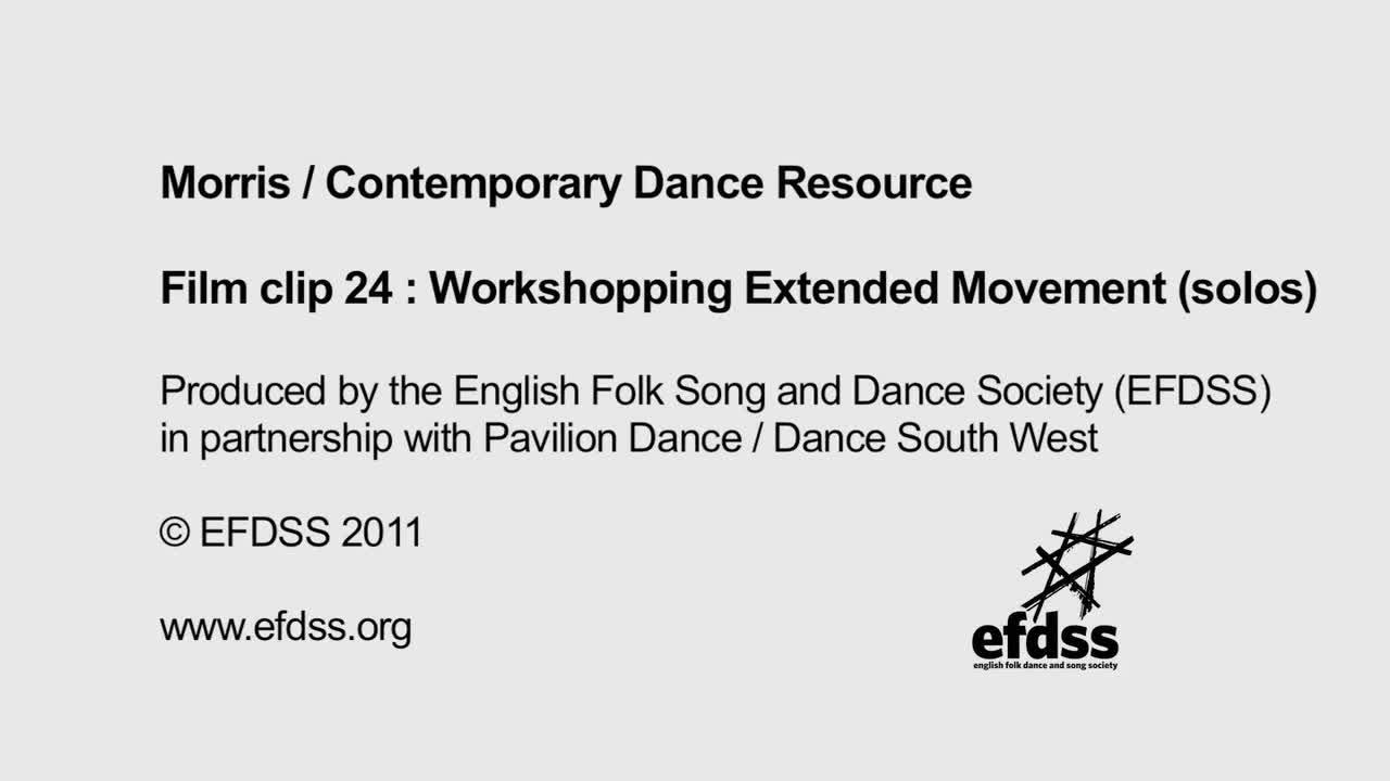 Film 24: Creative Tasks - Workshopping Extended Movement (solos)