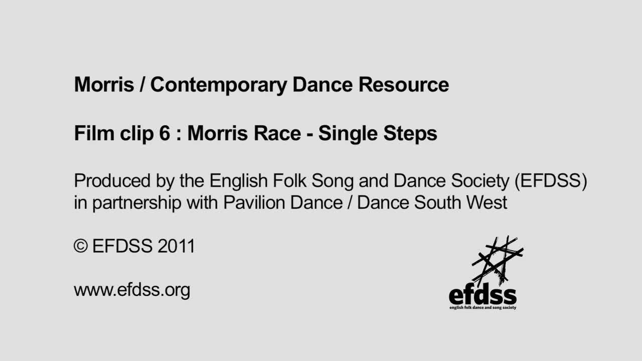 Film 6: Warm Up - Morris Race - Single Steps